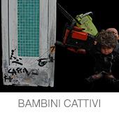 BAMBINI CATTIVI copia