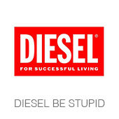 DIESEL BE STUPID copia