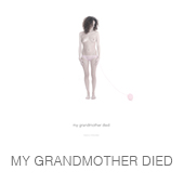 MY GRANDMOTHER DIED copia