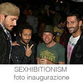 SEXHIBITIONISM foto inaugurazione copia