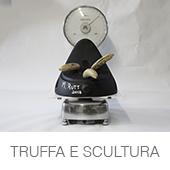 TRUFFA_E_SCULTURA